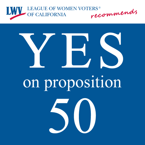 LWVC recommends YES on proposition 50