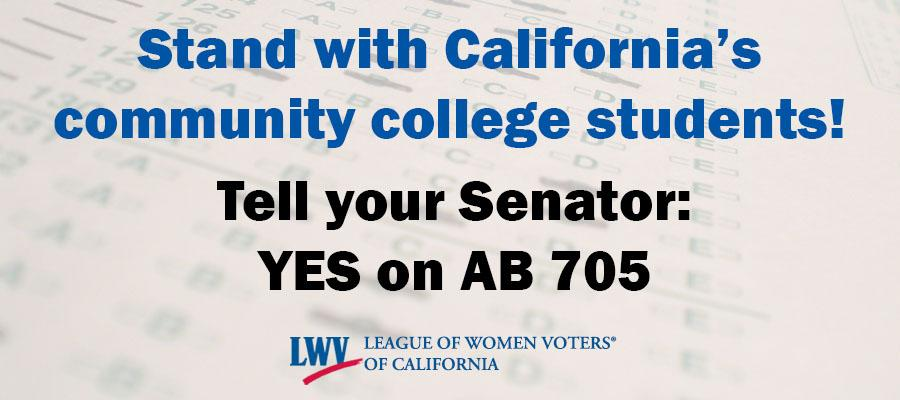 Stand with California's community college students! Tell your Senator YES on AB 705