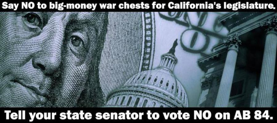 No on AB84, campaign finance, dark money, california
