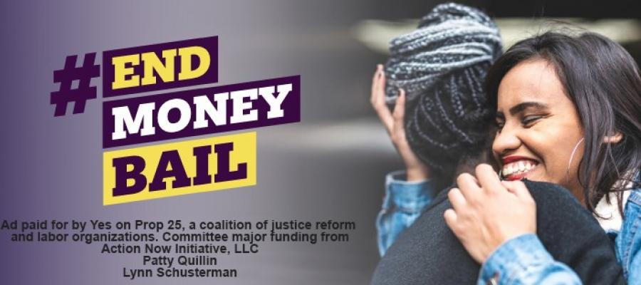 prop 25, bail money, criminal justice, jail, end bail money