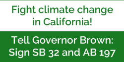 SB 32, SB 197, climate change, California, advocacy, grassroots, Governor Jerry Brown, League of Women Voters