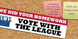 Order your Vote with the League bumper stickers!