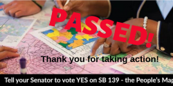 Pass the Peoples Maps Act for fair districts, redistricing, gerrymandering, SB139, LWV