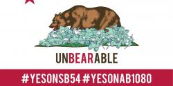 Yes on SB54, Yes on AB 1080, stop plastic waste, climate change, microplastics