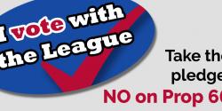 Take the pledge: Vote No on Prop 66