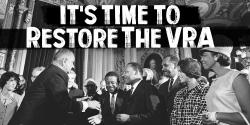 Restore the VRA, voting rights, CAlifornia, League of women voters